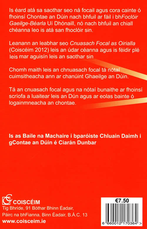Cnuasach Focal as An Dun le Ciaran Dunbar A Collection of Gaelic Words from County Down and additional notes