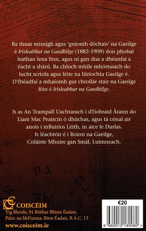 Gniomh Dochais Irisleabhair Gaedhilge 1882-1909 le Liam Mac Peaircin
