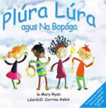 Plúra Lúra Mary Ryan Corrine Askin Plura Lura Cuktúrlann Mac Adam Ó Fiaich Children's Book
