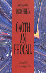 Gaoth an Fhocail Breandán Ó Doibhlin Foclóir Analógach Irish Dictionary Thesaurus for words in Irish Analogy of Irish words Dictionaire d'Irlandais